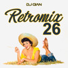 DJ GIAN - RetroMix Vol 26 (Lentos Rock Pop Latinos 90's)