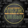 DJ RAW Presents TGFM (2000's RnB)
