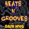 Beats N' Grooves - Dani MVG[1]