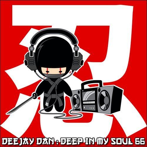 DeeJay Dan - Deep In My Soul 66 [2018]