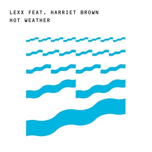 Lexx feat. Harriet Brown -  Hot Weather (Dub) - Snippet