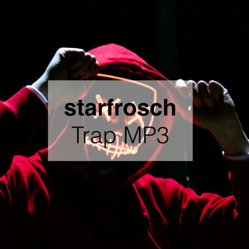 starfrosch - Trap MP3 MP3 Free No Copyright Download from Page
