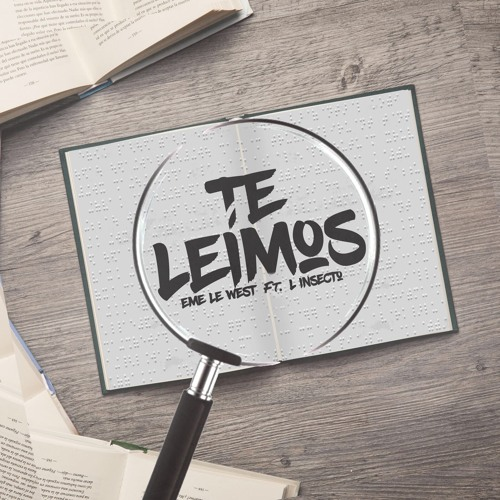 Te leímos ft. L Insecto (Prod. By Hypermoon Studio)