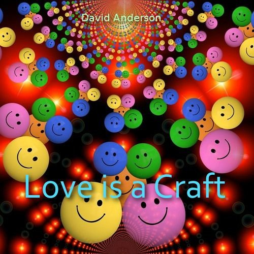 Love Is A Craft