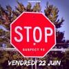 Suspect95 - Stop aux Gos avares
