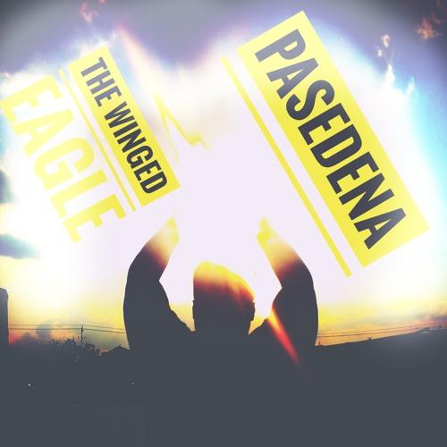 The Winged Eagle- Pasadena (Full Song)