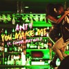 ANTH - You Make Me (feat. Conor Maynard)