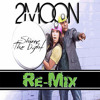 Shine the Light (Deluxe Remix)