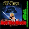 Just The Movie -Family Guy Star Wars