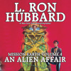 An Alien Affair: Mission Earth Volume 4 Excerpt