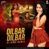 Dilbar Dilbar (Remix) - DJ HIMS