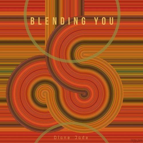 Blending you