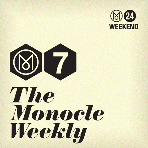 The Monocle Weekly - Alice Black, David Toop and Malachy Tallack