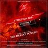 Download STREET BUN OFF VOL.1 - DJ BOKELO Mp3