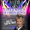 KREINER'S KORNER ROD STEWART COVER SONGS