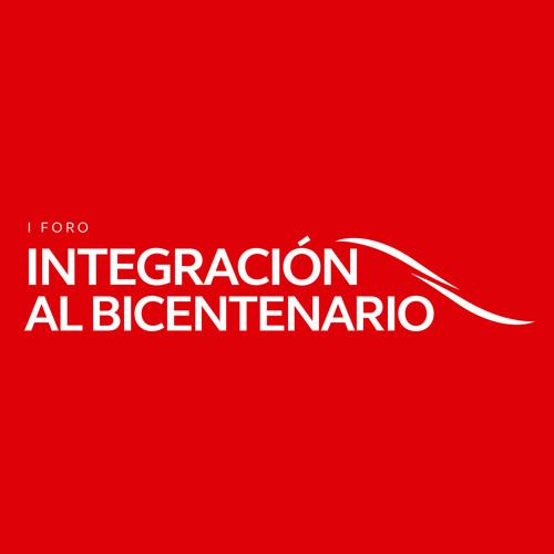 I Foro Integración al Bicentenario