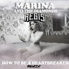 Marina And The Diamonds - How To Be A Heartbreaker (Aegis Remix)