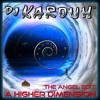 A HIGHER DIMENSION / SOUL HOUSE (YouTube link below)