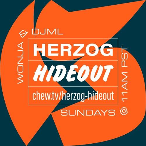 Herzog Hideout with DJML & Wonja - 2018/07/22
