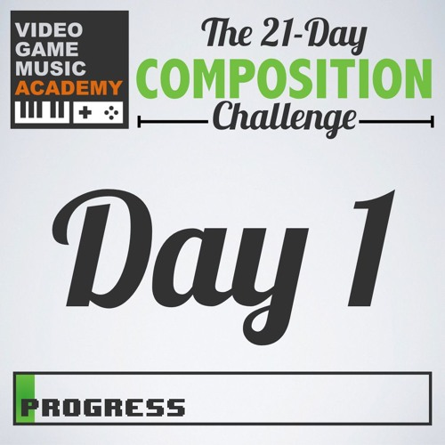 VGM Academy's 21 Days of VGM Composition Challenge 2018