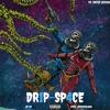 DR1P-SP4CE - By Jhxce (Prod. Extravolous)