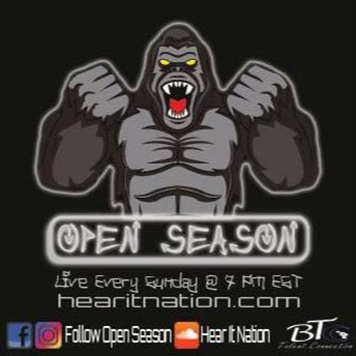 Open Season [Replay 7-22-18]