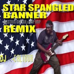 Star Spangled Banner [Electric Guitar & Hip Hop Remix]