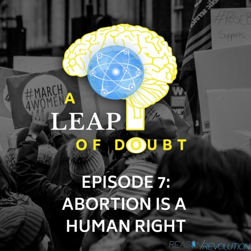 #007: Abortion is a Human Right