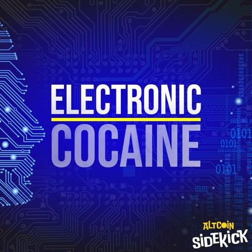 007 Electronic Cocaine