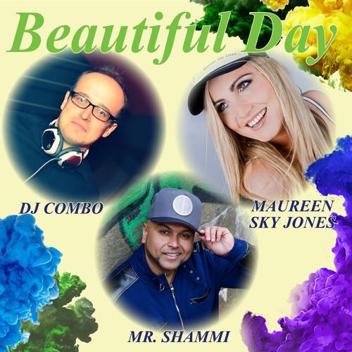 DJ Combo ft. Mr. Shammi & Maureen Sky Jones - Beautiful Day (Snippet)