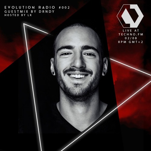 Evolution Radio #002 [techno.fm]- DRNDY Guestmix, hosted by LK