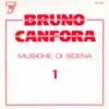 Musiche Di Scena 1 - Bruno Canfora