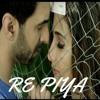 Re Piya | Ribbhu Mehra & Sneha Namanandi | Shivangi Bhayana | Altaaf Sayyed
