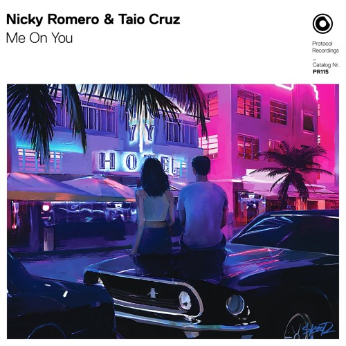 Nicky Romero & Taio Cruz - Me On You