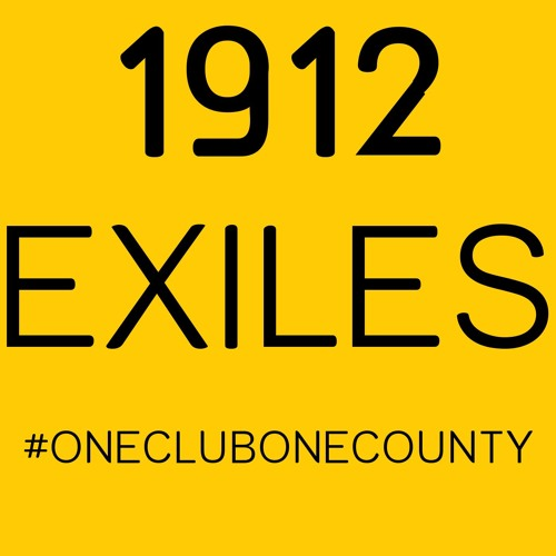 1912 Exiles Podcast Ep 3:The Only Show in Town