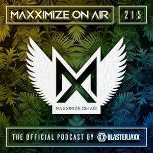 Blasterjaxx - Maxximize On Air 215 2018-07-21 Artwork