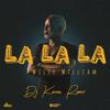 Willy William - La La La (Dj Kenzo Remix)