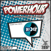 BBP Power Hour Episode #37 - Mixed by Hi-Def (July 2018)