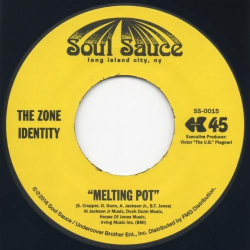 "The Zone Identity: ""Soul Food"" b/w ""Melting Pot"" 7"""