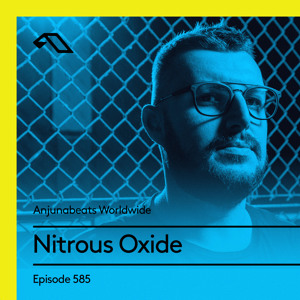 Nitrous Oxide - Anjunabeats Worldwide 585 2018-07-22 Artwork
