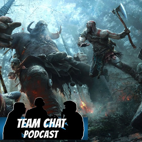 God of War Review - Team Chat Podcast Ep. 128
