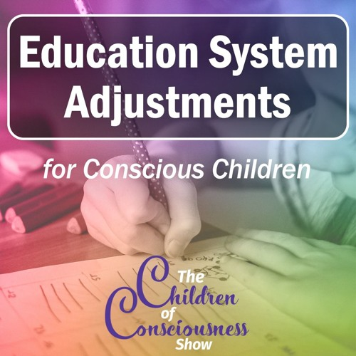 Is The Modern Education System Good For Conscious Children?