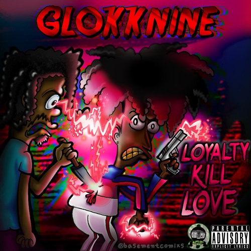 Loyalty Kill Love