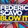 Federico Scavo Vs. Willy William - Blow It La La La (PeterLowner Mashup)
