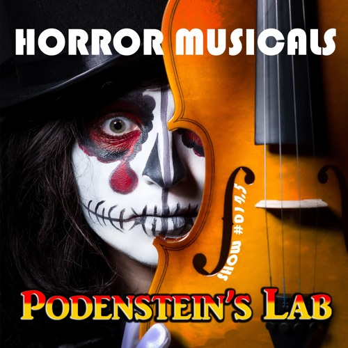 Show #014.5: Horror Musicals Minisode