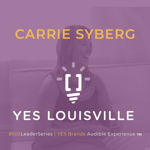 Carrie Syberg Talks Give 502 on the #502LeaderSeries 77
