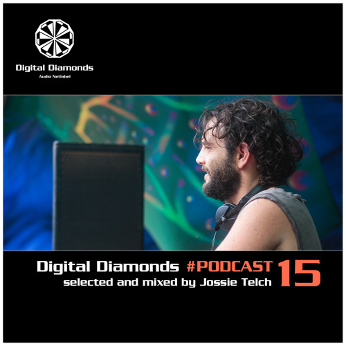 Digital Diamonds #PODCAST 15 by Jossie Telch