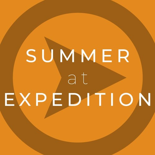 Summer At Expedition: 7/22/18 Lance Chabot
