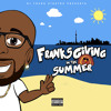 FranksGiving in the Summer '18 (DJ Mix)