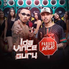 MC L Da Vinte E MC Gury - Parado No Bailão (DLN Studio & DJ Swat)